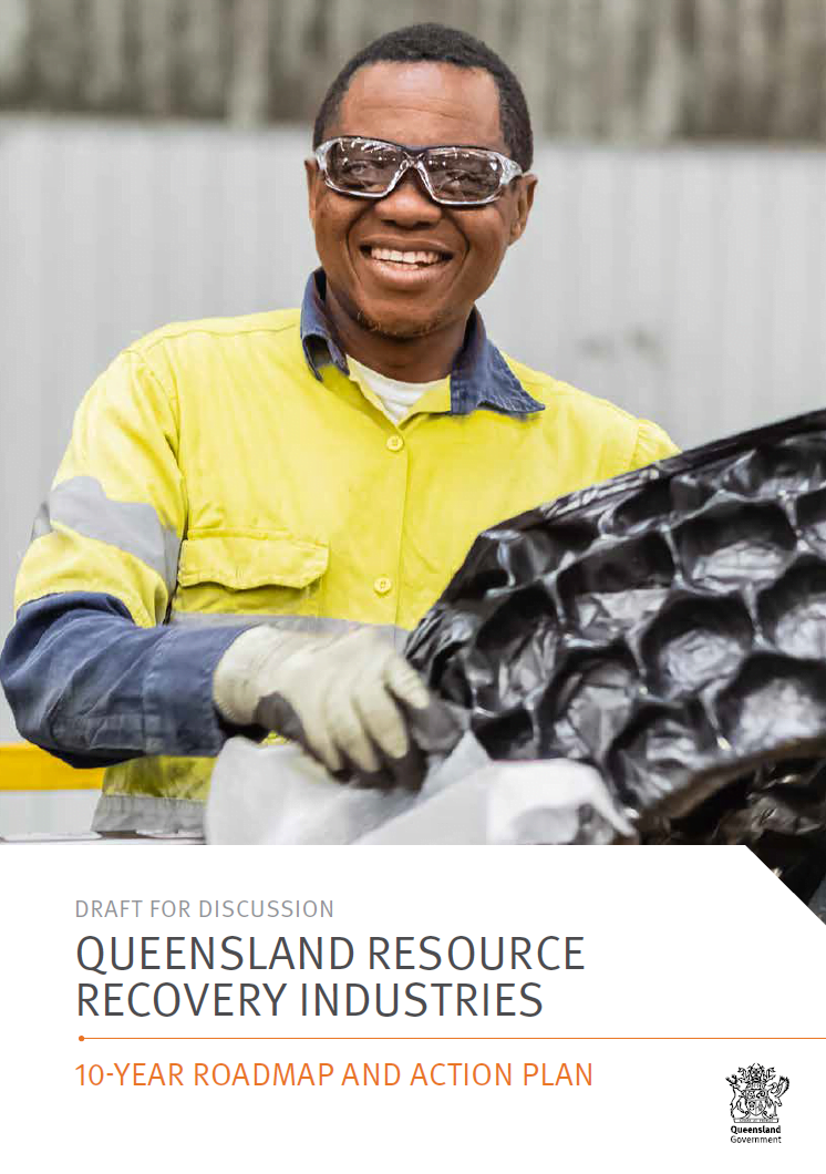 Queensland Resource Recovery Industries – 10 year road map