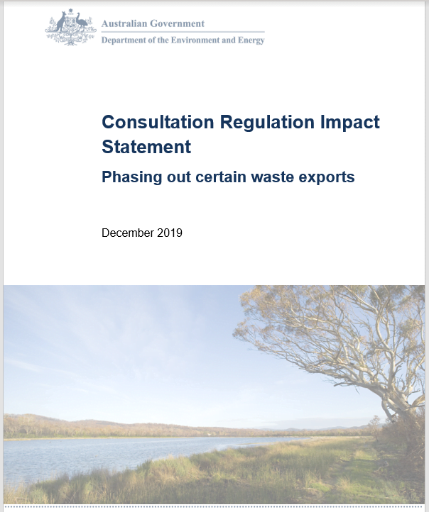Consultation Regulation Impact Statement Phasing out certain waste exports