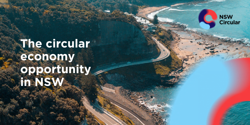 The Circular Economy Opportunity in NSW